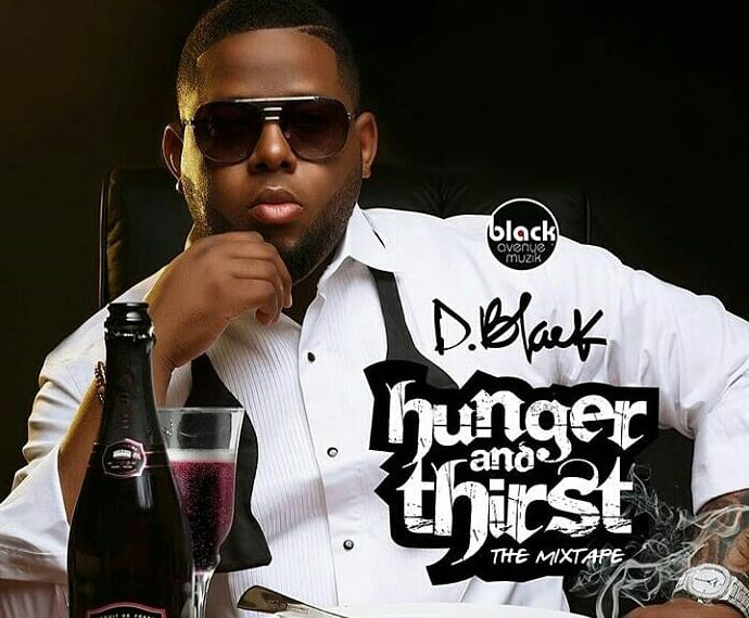D-Black - Hunger And Thirst Miixtape