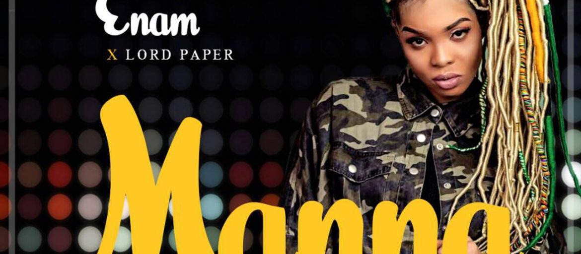 Enam - Manna ft Lord Paper